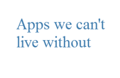 The apps we can't live without… – Series (Roy)