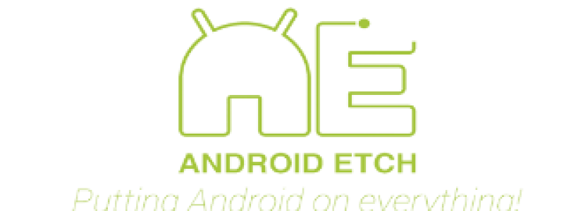 Android Etch, putting Android on everything.