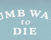 Dumb Ways to Die – Review