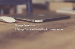 Storage Expansion: 5 Things That You Surely Would Love to Know