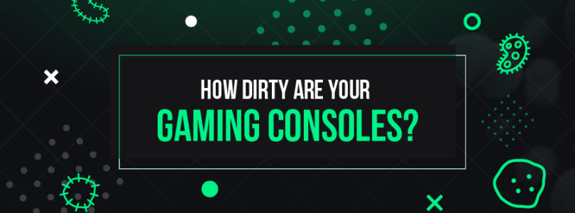 Don't Freak Out But Your Game Console Is Filthy